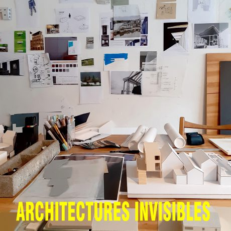 Exposition « Architectures invisibles »